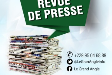 Revue de Presse : L'essentiel de l'actualité au Bénin ce mardi 18 décembre 2018